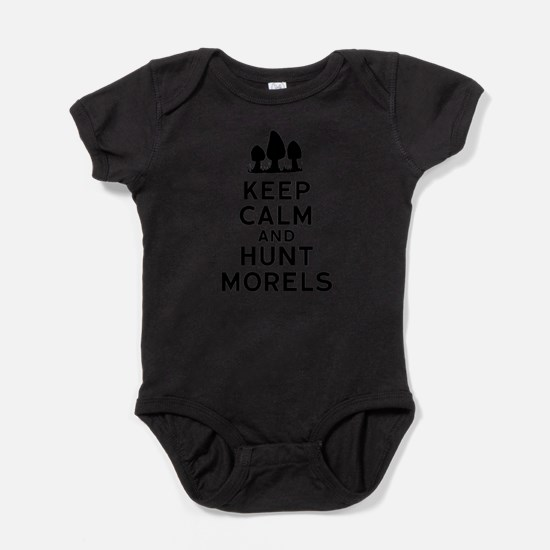 Keep Calm and Hunt Morels Body Suit