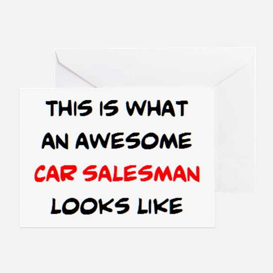 awesome car salesman Greeting Card