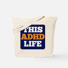 This Adhd Life Tote Bag