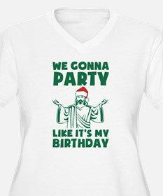 Party Like It's A Christmas Birthday Plus Size T-S