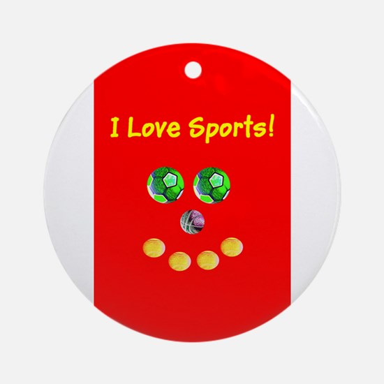 I Love Sports Balls Face 4Artie Round Ornament