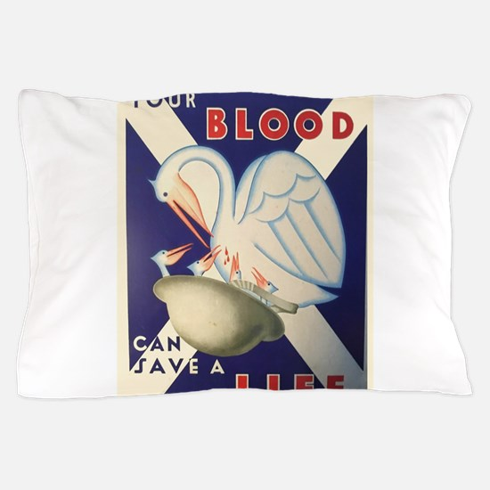Vintage poster - Your Blood Can Save a Pillow Case