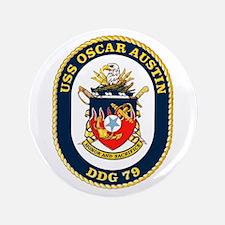 "USS Oscar Austin DDG 79 3.5"" Button"