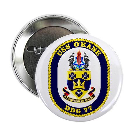 "USS O'Kane DDG 77 2.25"" Button (10 pack)"