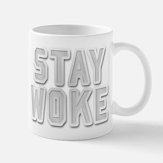 STAY WOKE Mugs