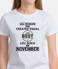 BEST ARE BORN IN NOVEMBER T-Shirt