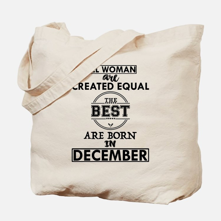 BEST ARE BORN IN DECEMBER Tote Bag
