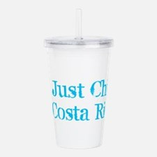I'm Just Chillin' in C Acrylic Double-wall Tumbler