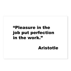 Aristotle Quote on Job Pleasure Postcards (Package