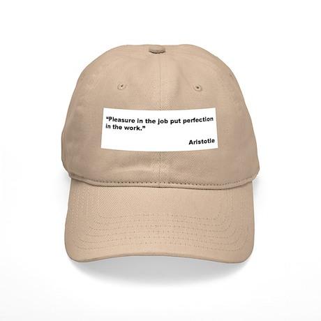 Aristotle Quote on Job Pleasure Cap