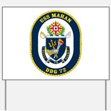 USS Mahan DDG 72 Yard Sign
