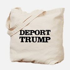 Deport Trump Liberal Politics Tote Bag