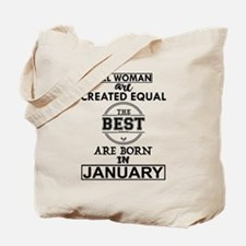 BEST ARE BORN IN JANUARY Tote Bag
