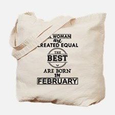 BEST ARE BORN IN FEBRUARY Tote Bag