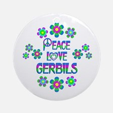 Peace Love Gerbils Round Ornament