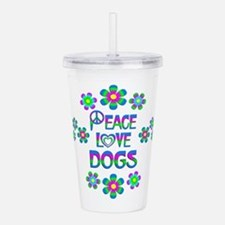 Peace Love Dogs Acrylic Double-wall Tumbler