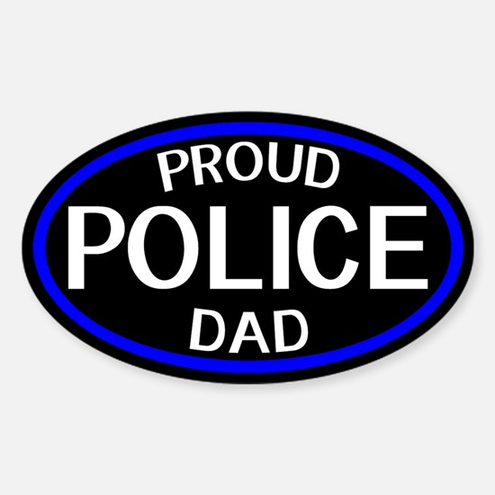 Police: Proud Dad (The Thin Blue Li Sticker (Oval)