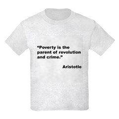 Aristotle Quote on Poverty T-Shirt