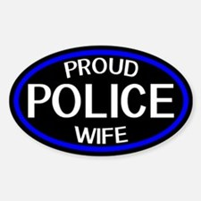 Police: Proud Wife (The Thin Blue L Sticker (Oval)