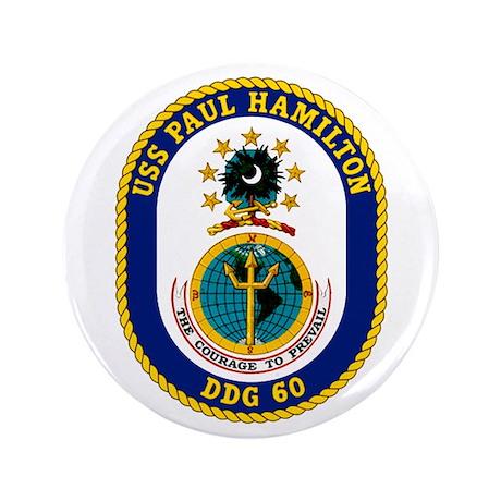 "USS Paul Hamilton DDG 60 3.5"" Button"