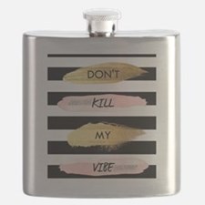 Don't Kill My Vibe Flask