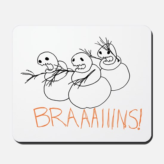 Zombie Snowmen Brains Mousepad