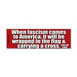 "When fascism comes to america 3"" x 10"""