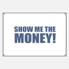 Show Me the Money! Banner
