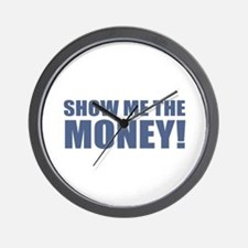 Show Me the Money! Wall Clock