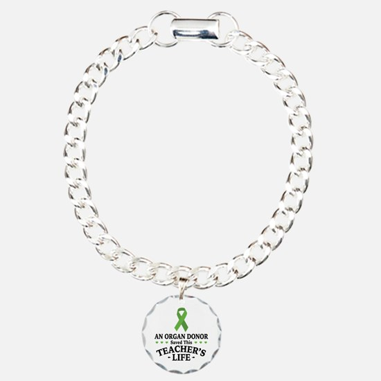 Organ Donor Saved Teache Bracelet