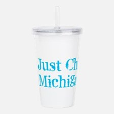 I'm Just Chillin&# Acrylic Double-wall Tumbler