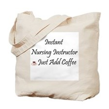 Nursing Instructor Tote Bag