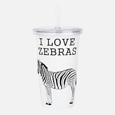 I Love Zebras Acrylic Double-wall Tumbler