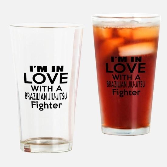 I Am In Love With Brazilian Jiu Jit Drinking Glass