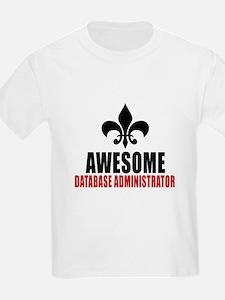 Awesome Database administrator T-Shirt