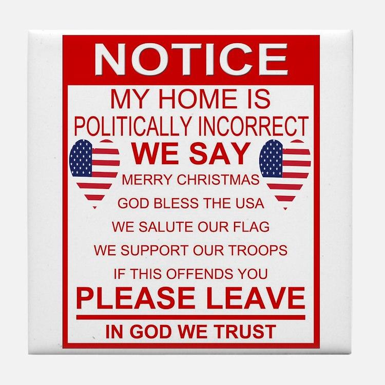 Politically Incorrect Tile Coaster
