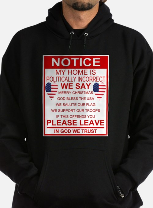 Politically Incorrect Sweatshirt