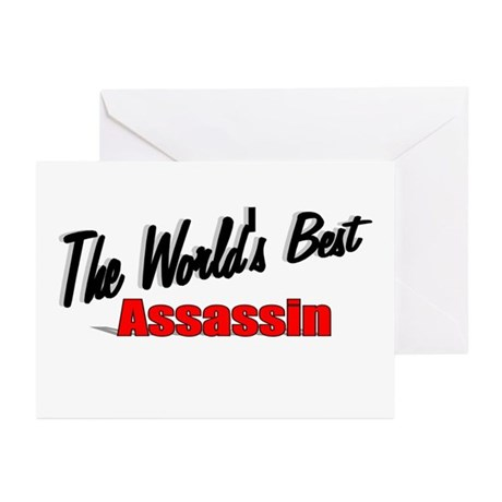 """""""The World's Best Assassin"""" Greeting Cards (Pk of"""