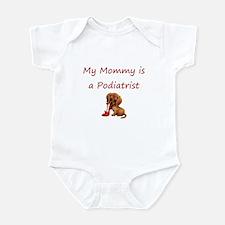 My Mommy is a Podiatrist Infant Bodysuit