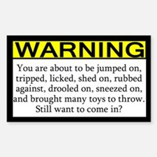 Warning Imminent Dog Joy Rectangle Decal