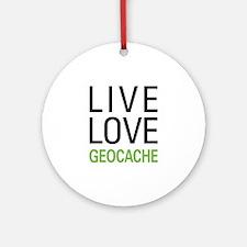 Live Love Geocache Ornament (Round)