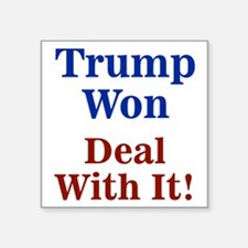 Trump Won Deal With It! Sticker