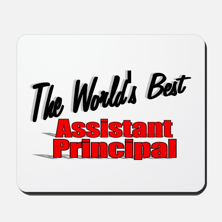 """The World's Best Assistant Principal"" Mousepad"