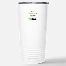 Funny Dispatcher Travel Mug