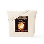 Be Careful Tote Bag