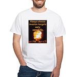 Be Careful White T-Shirt