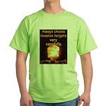 Be Careful Green T-Shirt