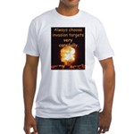 Be Careful Fitted T-Shirt