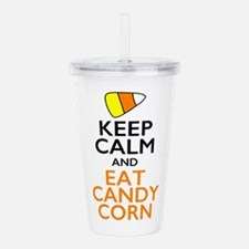 Keep Calm and Eat Cand Acrylic Double-wall Tumbler