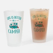 Life's Better Camper Drinking Glass